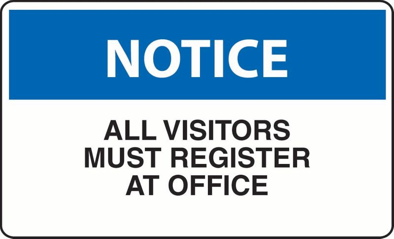 Notice All Visitors Must Register At Office ACM