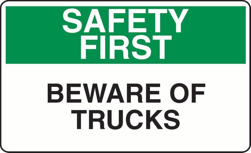 Safety First Beware Of Trucks Coreflute