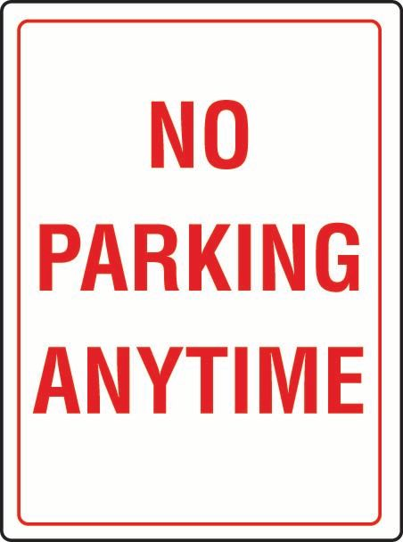 No Parking Anytime Coreflute