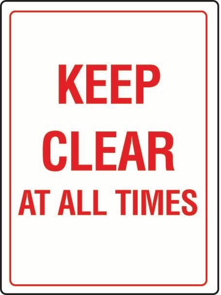 Keep Clear At All Times PVC