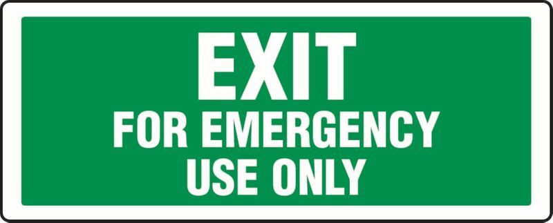 Exit For Emergency Use Only ACM