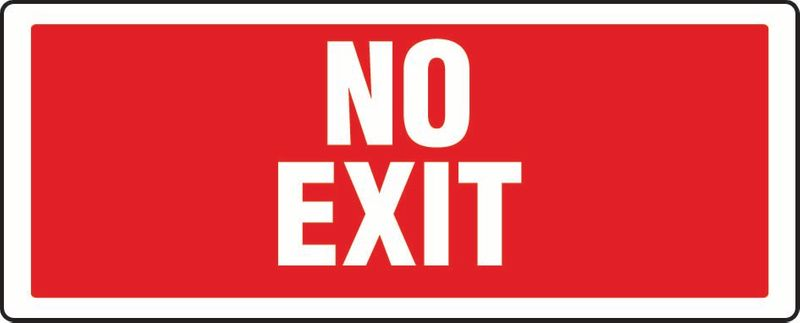 No Exit (Words Above Each Other) PVC