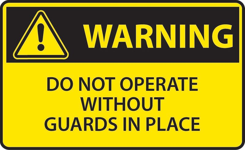 Warning Do Not Operate Without Guards In Place Coreflute