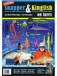 Snapper Kingfish On Lures Book