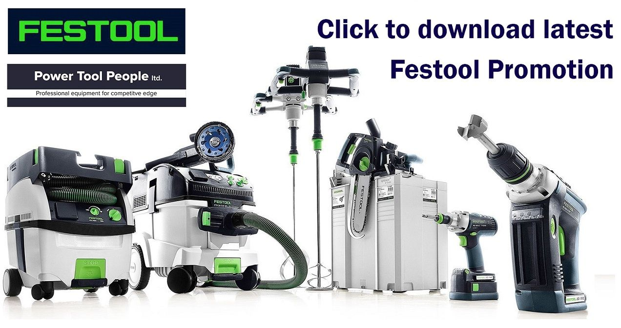 CURRENT FESTOOL PROMOTION