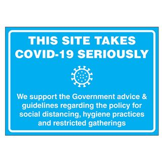 COVID19 SITE TAKES C19 SRSLY Metal Sign 200x300