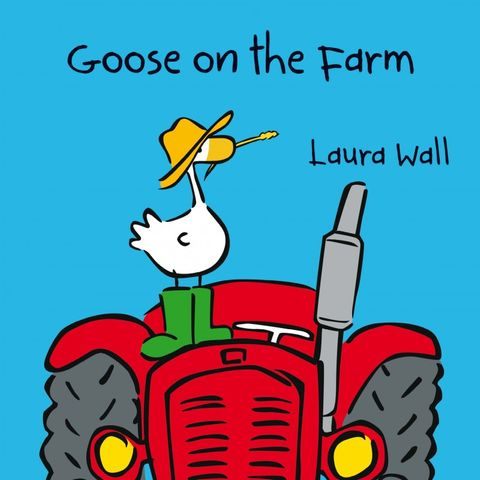 Goose on the Farm Book