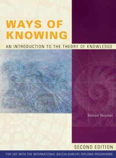 Ways of Knowing 2Ed-Intro to Theory of Knowledge