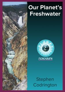 Our Planet's Freshwater-Planet Geography