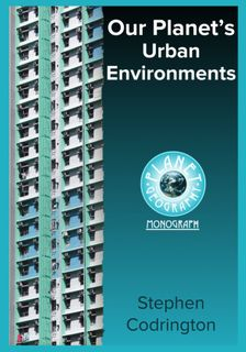 Our Planet's Urban Environments-Planet Geography