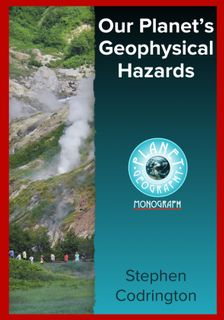 Our Planet's Geophysical Hazards-Planet Geography