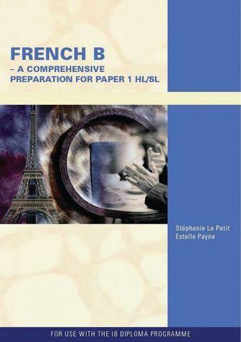 French B - A Comprehensive Prep Paper1 HL/SL