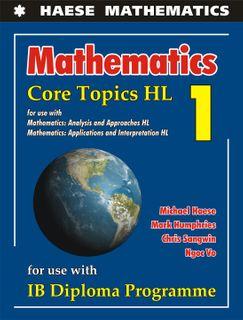 Mathematics: Core Topics HL