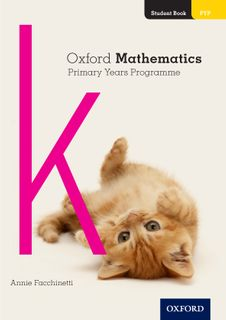 Oxford Mathematics PYP Student Book K