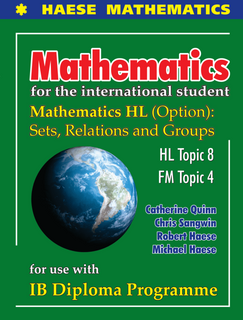 Mathematics HL OPTION Sets, Relations and Groups