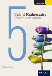 Oxford Mathematics PYP Student Book 5