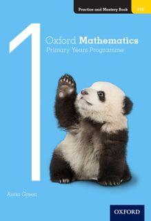 Oxford Mathematics PYP Practice and Mastery Book 1
