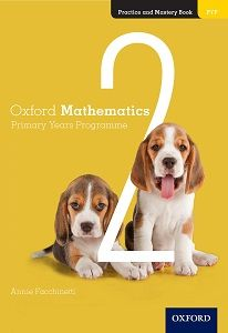 Oxford Mathematics PYP Practice and Mastery Book 2