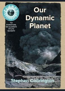 Our Dynamic Planet 2Ed - Planet Geography