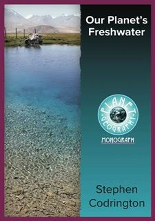 Our Planet's Freshwater 2Ed-Planet Geography
