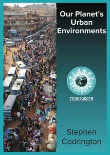 Our Planet's Urban Environments 2Ed -Planet Geog