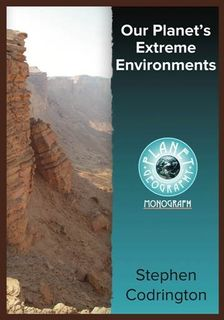 Our Planet's Extreme Environments 2Ed-Planet Geog