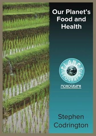 Our Planet's Food & Health 2Ed -Planet Geography
