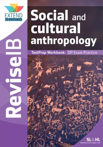 Social and Cultural Anthropology SL & HL: TestPrep