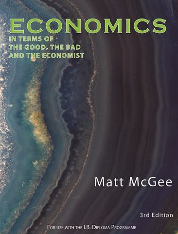 Economics 3Ed -The Good, The Bad & Economist