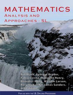 Mathematics: Analysis and Approaches SL