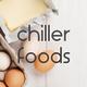 CHILLER FOODS