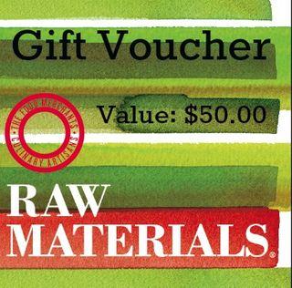 Raw Materials Gift Voucher $50