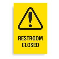 Heavy Duty Sign Restroom Closed
