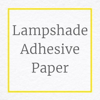 Lampshade Adhesive Paper