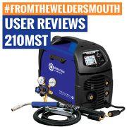 User Reviews: 210MST MIG-Stick-TIG Welder
