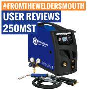 User Reviews: 250MST MIG-Stick-TIG Welder