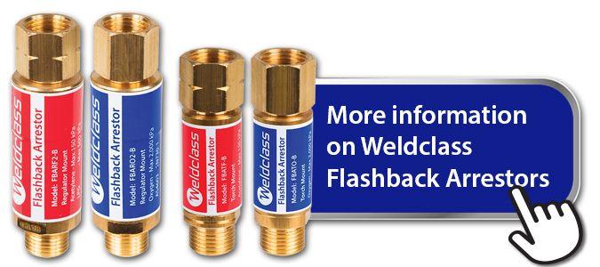more information on Weldclass flashback arrestors