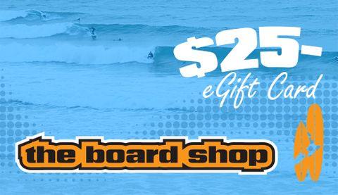 The Boardshop Egift Card $25