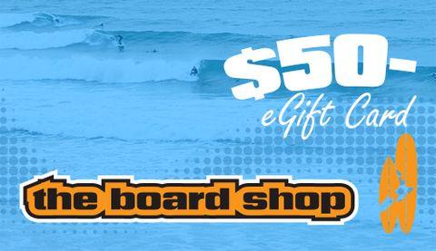 The Boardshop Egift Card $50