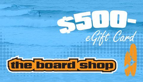 The Boardshop Egift Card $500