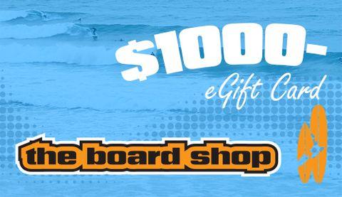 The Boardshop Egift Card $1000