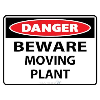 600 x 450mm Poly Sign - Danger - Beware Moving Plant