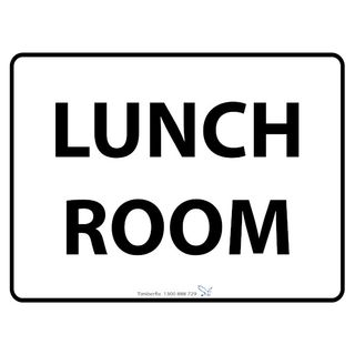 600 x 450mm Poly Sign - Black on White - Lunch Room