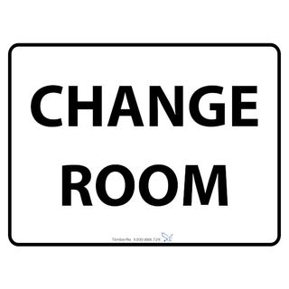 600 x 450mm Change Room Poly Black On White Sign