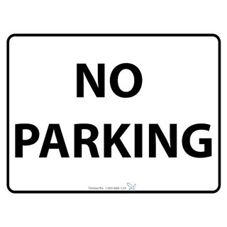 600 x 450mm No Parking Poly Black On White Sign