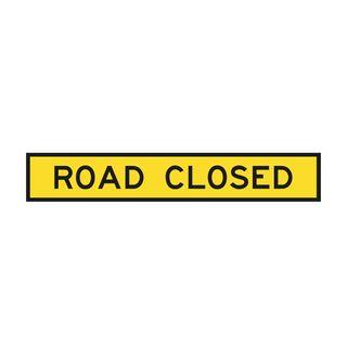 1800 x 300mm Road Closed Metal Sign