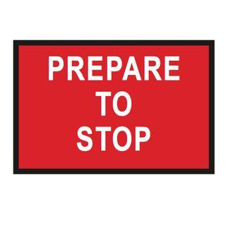 1200 x 900mm Prep to Stop Metal Sign