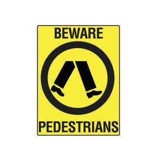 Beware Pedestrian Crossing 600mm x 450mm Poly Sign