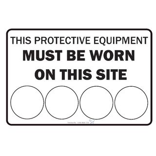 This Protective Equipment Must be Worn...900 x 600 Metal Sign