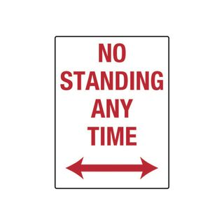 No Standing Anytime 300 x 450mm Metal Sign